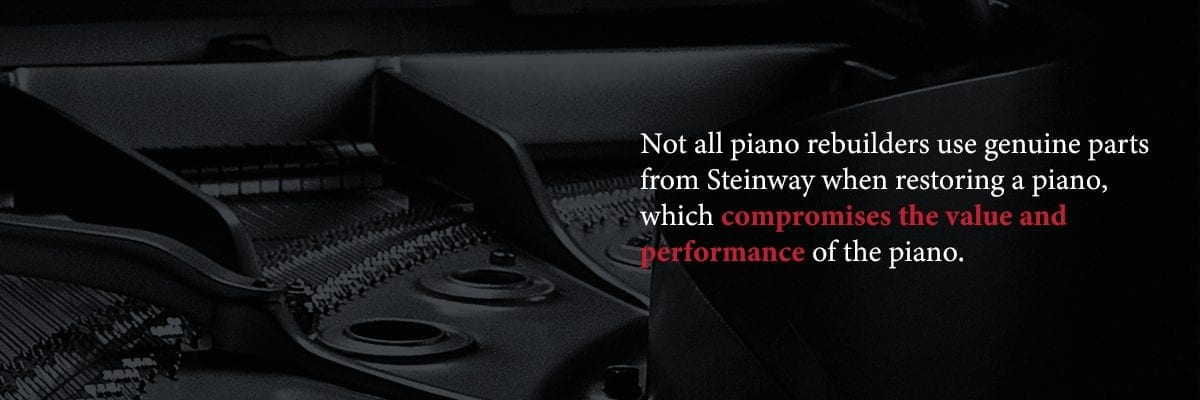 not all restorers use genuine parts which affects piano value